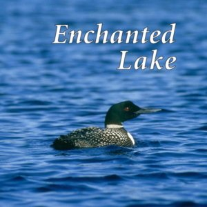 Enchanted Lake