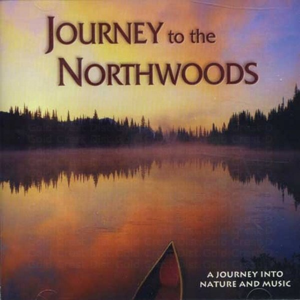 Journey to the Northwoods